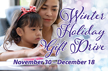 Join us for our Holiday Gift Drive, November 30 – December 18, and give survivors the gift of hope.