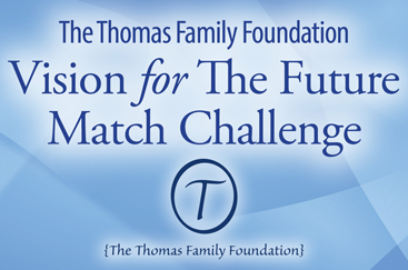 Join the Thomas Family Foundation Vision for The Future Match Challenge for Women In Distress